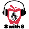 8 with 8 Podcast